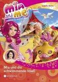 Mia und die schwimmende Insel / Mia and me Bd.14