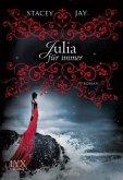Julia für immer / Romeo & Julia Bd.1