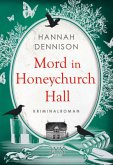 Mord in Honeychurch Hall / Honeychurch Hall Bd.1