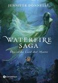 Das erste Lied der Meere / Waterfire Saga Bd.1