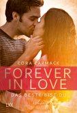 Das Beste bist du / Forever in Love Bd.1