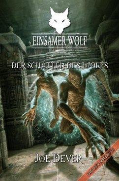 Der Schatten des Wolfs / Einsamer Wolf Bd.19