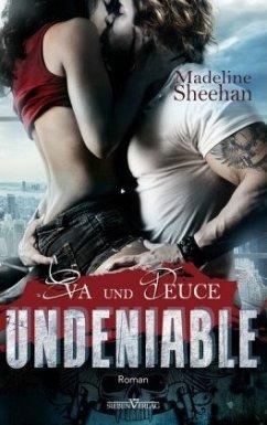Undeniable - Eva und Deuce - Sheehan, Madeline