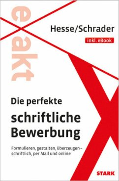 Hesse/Schrader: EXAKT - Die perfekte schriftlic...