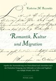 Romantik, Kultur und Migration