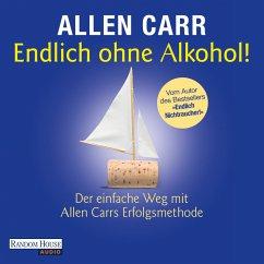 Endlich ohne Alkohol! (MP3-Download) - Carr, Allen