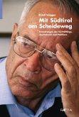 Mit Südtirol am Scheideweg (eBook, ePUB)