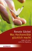 Was Hochsensible glücklich macht (eBook, ePUB)