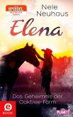 Das Geheimnis der Oaktree-Farm / Elena - Ein Leben für Pferde Bd.4 (eBook, ePUB)