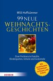 99 neue Weihnachtsgeschichten (eBook, ePUB)