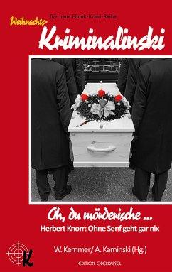 Oh, du mörderische ... (eBook, ePUB) - Knorr, Herbert