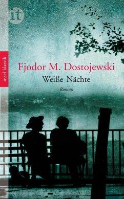 Weiße Nächte (eBook, ePUB) - Dostojewski, Fjodor
