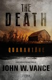 Quarantäne / The Death Bd.1