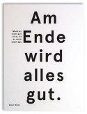 """Wallspiration Paper (Wandbild) """"Am Ende wird alles gut. Wenn es nicht gut wird, ist es nicht das Ende"""", Oscar Wilde"""