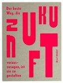 """Wallspiration Paper (Wandbild) """"Der beste Weg, die Zukunft vorauszusagen ist, sie zu gestalten"""", Willy Brandt"""