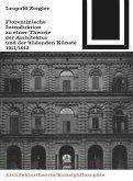 Florentinische Introduktion zu einer Theorie der Architektur und der bildenden Künste (1911/1912)
