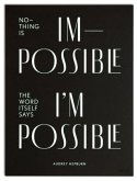 """Wallspiration Paper (Wandbild) """"Nothing is impossible, the word itself says I'm possible!"""", Audrey Hepburn"""