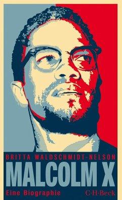 Malcolm X - Waldschmidt-Nelson, Britta