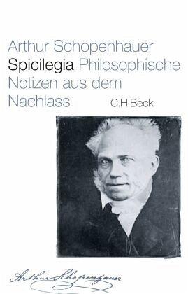 Spicilegia - Schopenhauer, Arthur