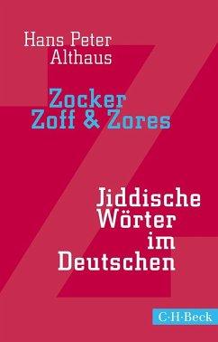 Zocker, Zoff & Zores - Althaus, Hans P.