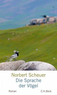 Die Sprache der Vögel - Scheuer, Norbert