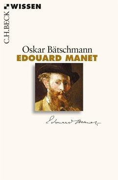Edouard Manet - Bätschmann, Oskar