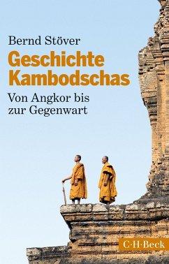 Geschichte Kambodschas - Stöver, Bernd