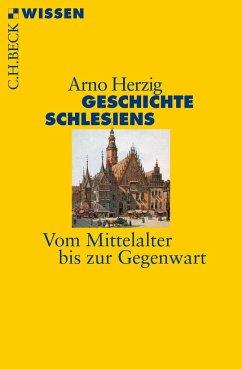 Geschichte Schlesiens - Herzig, Arno