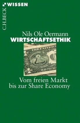 wirtschaftsethik oermann nils ole - Wirtschaftsethik Beispiele