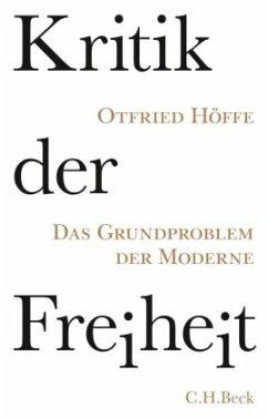 Kritik der Freiheit - Höffe, Otfried