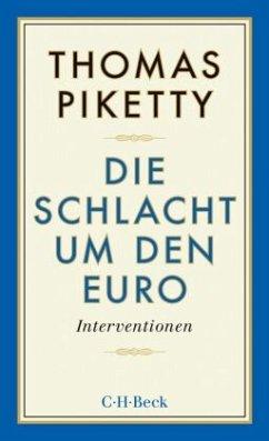 Die Schlacht um den Euro - Piketty, Thomas