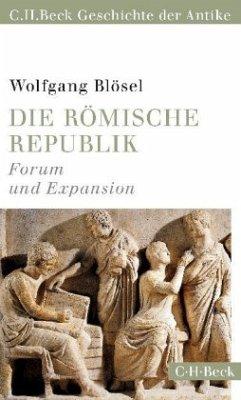 Die römische Republik - Blösel, Wolfgang