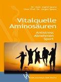 Vitalquelle Aminosäuren (eBook, ePUB)
