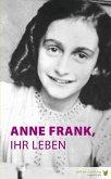 Anne Frank, ihr Leben (eBook, ePUB)