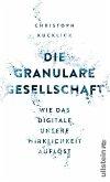 Die granulare Gesellschaft (eBook, ePUB)