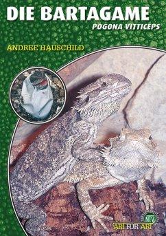 Die Bartagame (eBook, ePUB) - Hauschild, Andree