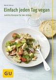 Einfach jeden Tag vegan (eBook, ePUB)