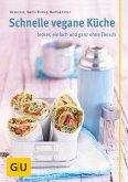 Schnelle vegane Küche (eBook, ePUB)