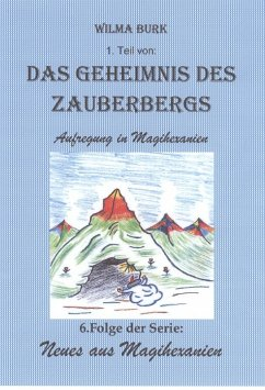 Das Geheimnis des Zauberbergs 1. Teil (eBook, ePUB) - Burk, Wilma