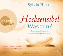 Hochsensibel - Was tun?, 3 Audio-CDs - Harke, Sylvia