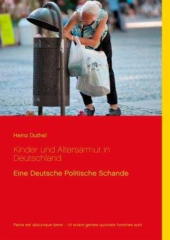 Kinder und Altersarmut in Deutschland - Duthel, Heinz