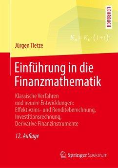 Einführung in die Finanzmathematik - Tietze, Jürgen