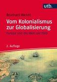 Vom Kolonialismus zur Globalisierung