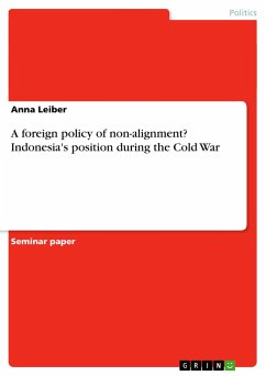 A foreign policy of non-alignment? Indonesia's position during the Cold War