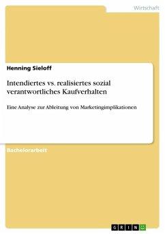 Intendiertes vs. realisiertes sozial verantwortliches Kaufverhalten