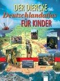 Der Diercke Deutschlandatlas für Kinder (Mängelexemplar)