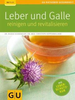 Leber und Galle reinigen und revitalisieren (Mängelexemplar)