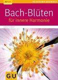 Bach-Blüten für innere Harmonie (Mängelexemplar)