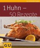 1 Huhn - 50 Rezepte (Mängelexemplar)