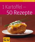 1 Kartoffel - 50 Rezepte (Mängelexemplar)